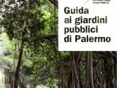 Guida ai giardini pubblici di Palermo