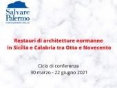 Restauri di architetture normanne in Sicilia e Calabria tra Otto e Novecento